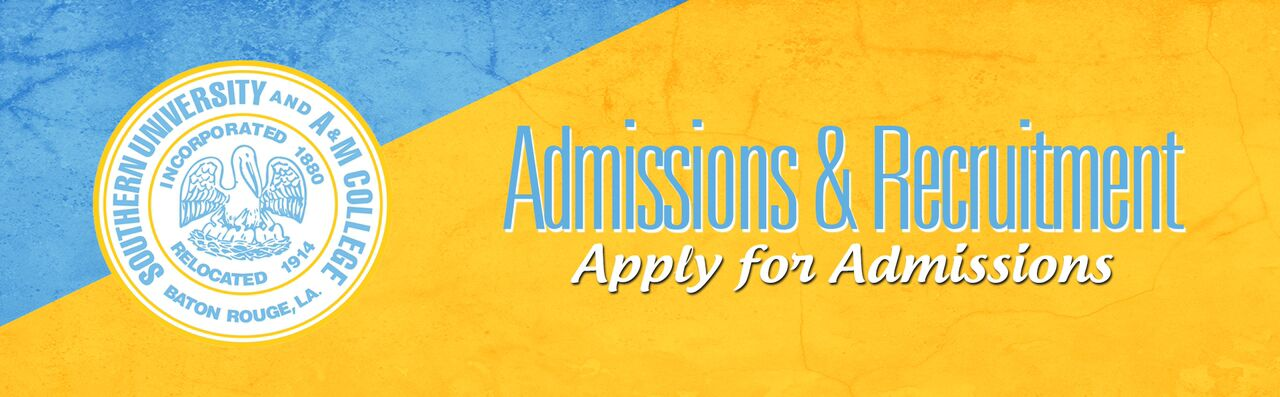 Admissions Recruitment Southern University And AM College