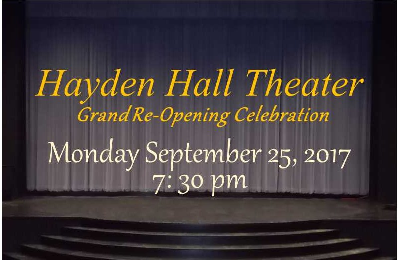 Hayden Hall Theater Reopens after 10 years